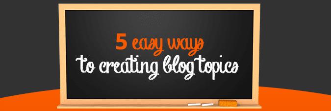 Creating Blog Topics