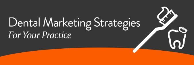 Dental Marketing Strategie