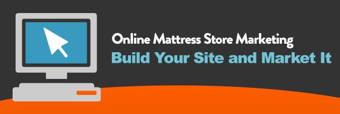 Online Mattress Store Marketing